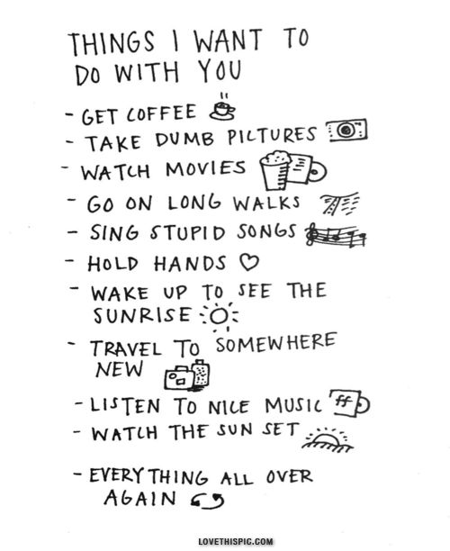 quote-saying-about-dating-things-i-want-to-do-with-you